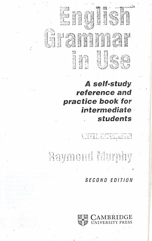 Book Cover: English Grammar in Use  A self-study reference and practice book for intermediante students